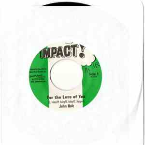 John Holt - For The Love Of You / Love You To Want Me album flac