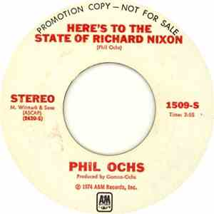 Phil Ochs - Here's To The State Of Richard Nixon / Power And Glory album flac
