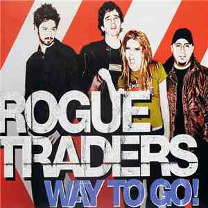 Rogue Traders - Way To Go! album flac