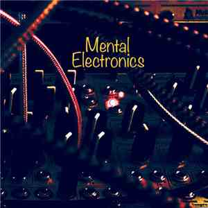 SCAL  - Mental Electronics - A Modular Synth Live Recordings Series album flac