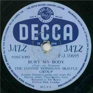 The Lonnie Donegan Skiffle Group - Bury My Body album flac