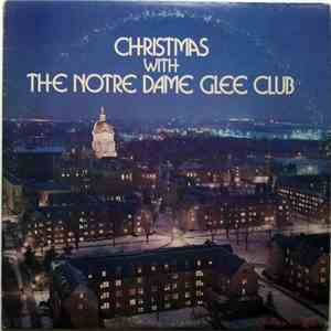 The Notre Dame Glee Club - Christmas With The Notre Dame Glee Club album flac