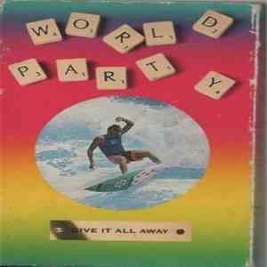 World Party - Give It All Away. album flac