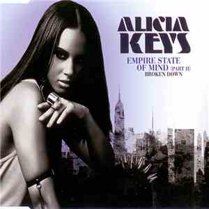Alicia Keys - Empire State Of Mind (Part II) Broken Down album flac
