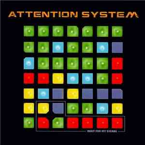 Attention System - Wait For My Signal album flac