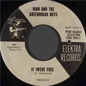 Dian And The Greenbriar Boys - If I Were Free album flac