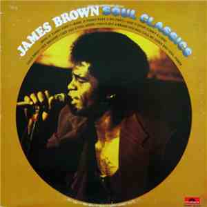 James Brown - James Brown Soul Classics album flac