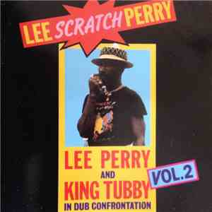 Lee Scratch Perry And King Tubby - In Dub Confrontation, Vol. 2 album flac