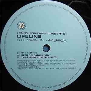 Lenny Fontana Presents Lifeline - Stompin In America (Original / Kyodai Remixes) album flac