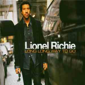 Lionel Richie - Long Long Way To Go album flac