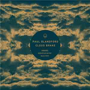 Paul Blandford - Cloud Brake album flac