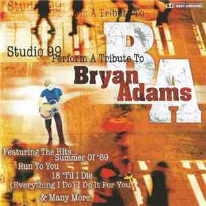 Studio 99 - Studio 99 Perform A Tribute To Bryan Adams album flac