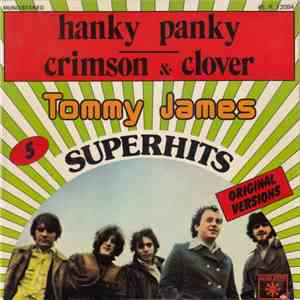 Tommy James & The Shondells - Hanky Panky / Crimson & Clover album flac
