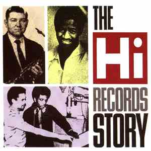 Various - The Hi Records Story album flac