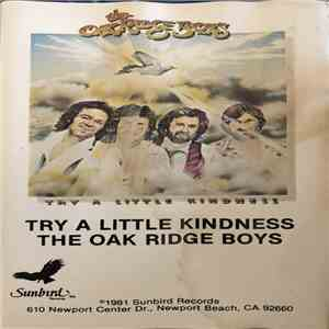 The Oak Ridge Boys - Try A Little Kindness album flac