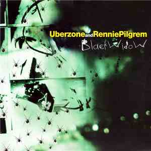 Uberzone And Rennie Pilgrem - Black Widow album flac