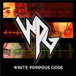 White Pompous Gods - White Pompous Gods album flac