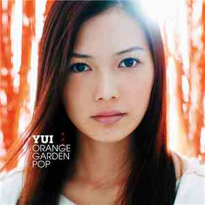 Yui  - Orange Garden Pop album flac