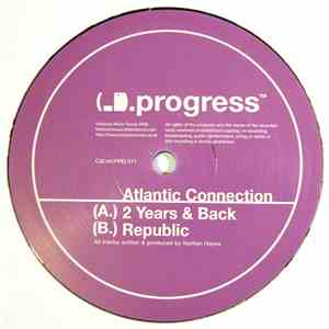 Atlantic Connection - 2 Years & Back / Republic album flac