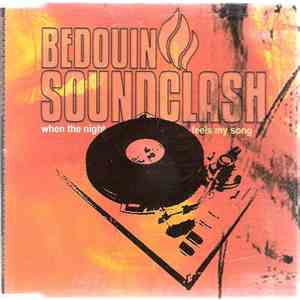 Bedouin Soundclash - When The Night Feels My Song album flac