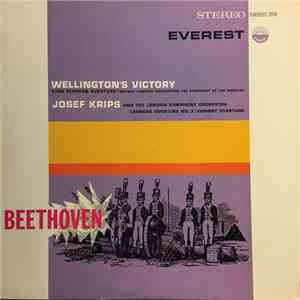 Beethoven - Werner Janssen Conducting The Symphony Of Los Angeles, Josef Krips and The London Symphony Orchestra - Wellington's Victory / King Stephen Overture / Egmont Overture / Leonore Overture No. 3 album flac