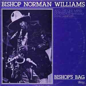 Bishop Norman Williams And The One Mind Experience Featuring Dave Liebman - Bishop's Bag album flac