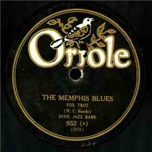 Dixie Jazz Band - The Memphis Blues / The St. Louis Blues album flac