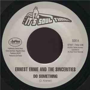 Ernest Ernie & The Sincerities - Do Something album flac