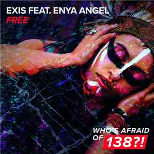 Exis  Feat. Enya Angel - Free album flac