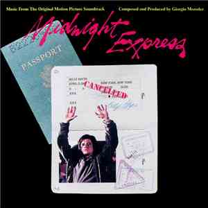 Giorgio Moroder - Midnight Express (Music From The Original Motion Picture Soundtrack) album flac