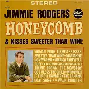Jimmie Rodgers  - Honeycomb & Kisses Sweeter Than Wine album flac