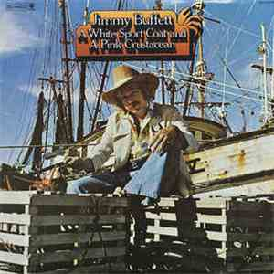 Jimmy Buffett - A White Sports Coat And A Pink Crustacean album flac