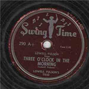 Lowell Fulson - Three O'Clock In The Morning / Wild About You Baby album flac