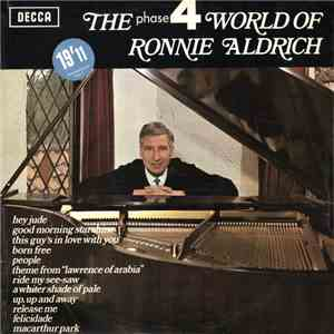 Ronnie Aldrich - The Phase 4 World Of Ronnie Aldrich album flac