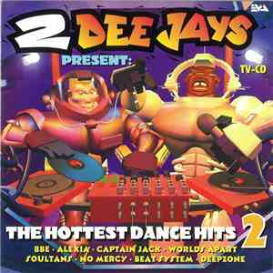 Various - 2 DeeJays Present: The Hottest Dance Hits 2 album flac