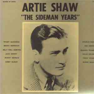 Artie Shaw - The Sideman Years album flac