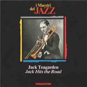 Jack Teagarden - Jack Hits The Road album flac