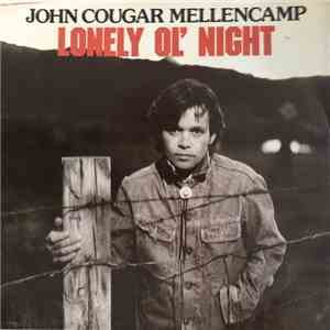 John Cougar Mellencamp - Lonely Ol' Night album flac