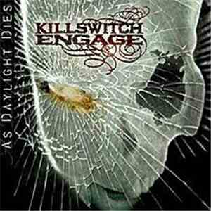 Killswitch Engage - As Daylight Dies album flac