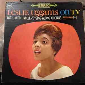 Leslie Uggams With Mitch Miller's Sing Along Chorus - Leslie Uggams On TV album flac