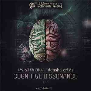 Splinter Cell  // Densha Crisis - Cognitive Dissonance EP album flac
