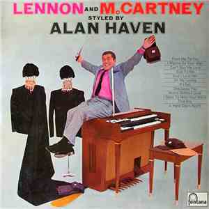 Alan Haven - Lennon And McCartney Styled By Alan Haven album flac