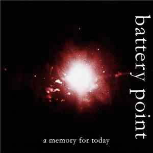 Battery Point  - A Memory For Today album flac