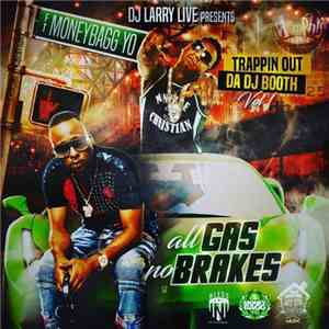 DJ Larry Live, MoneyBagg Yo - Trappin Out Da DJ Booth: All Gas No Brakes album flac