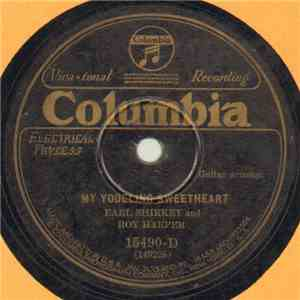 Earl Shirkey And Roy Harper  - My Yodeling Sweetheart / I'm Longing To Belong To Someone album flac