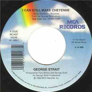 George Strait - I Can Still Make Cheyenne album flac