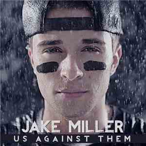 Jake Miller  - Us Against Them album flac