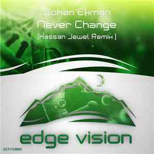 Johan Ekman - Never Change (Hassan Jewel Remix) album flac