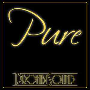 ProhibiSound - Pure album flac