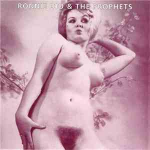 Ronnie Dio & The Prophets - Say You're Mine Again / Where You Gonna Run To Girl album flac